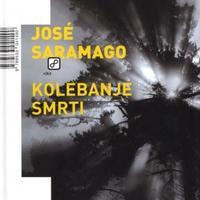 Jose Saramago, Kolebanje smrti